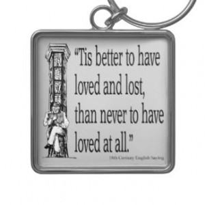 Old English Saying - Love - Quote Quotes Verses Key Chains