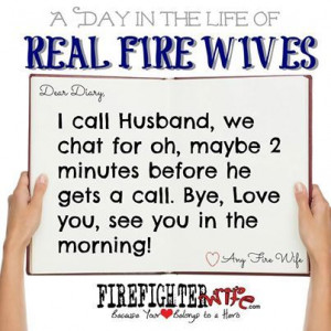 firefighter wife quotes
