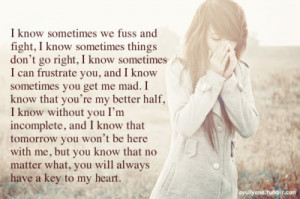 text photography fight fuss right mad better half love quotes love sad ...
