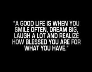 The Good Life.