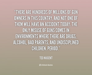 Ted Nugent Gun Quotes