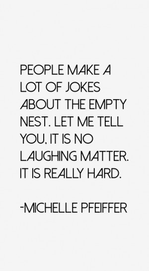 Michelle Pfeiffer Quotes & Sayings