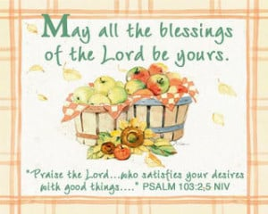 May all the Blessings of the lord be yours – Bible Quote