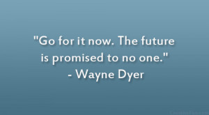 Wayne Dyer Sayings Quotes Enjoy Dance Inspirational Pictures Picture