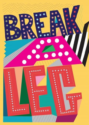 Break A Leg Quotes