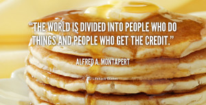 quote-Alfred-A.-Montapert-the-world-is-divided-into-people-who-124895 ...