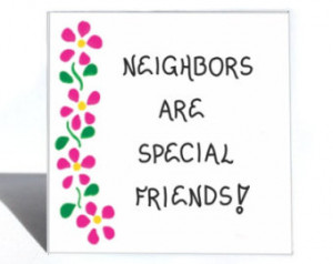 Neighbor Gift Magnet, Quote, specia l friends, people next door ...