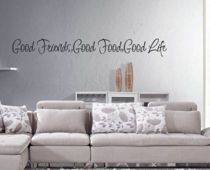 Good Food Good Friends Quotes