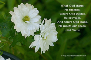 ... , He provides. And where God leads, he meets our needs. ~ Rick Warren