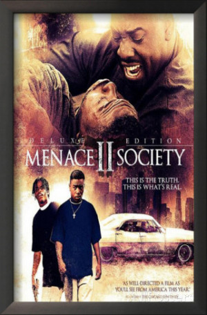 Menace To Society Tumblr Picture