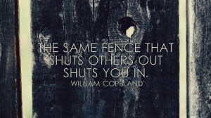 William Copeland quote #fence