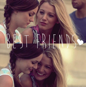 best friends, blair waldorf, friendship, girls, gossip girl, heart ...