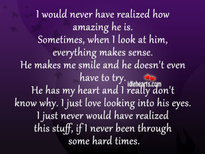 Would Never Have Realized How Amazing He Is.