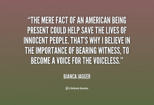 quote-Bianca-Jagger-the-mere-fact-of-an-american-being-95766.png