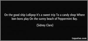 ... bon-bons play On the sunny beach of Peppermint Bay. - Sidney Clare