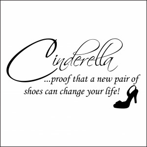 Cinderella New Shoes Wall Quote Sticker