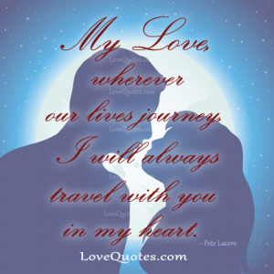 my love wherever our life journey i will always t Love quote pictures