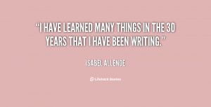 quote-Isabel-Allende-i-have-learned-many-things-in-the-114507.png