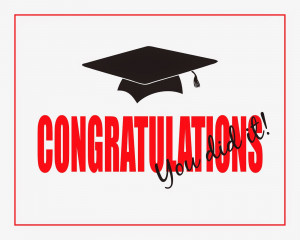 Congratulations You Did It Quotes. Graduation Congrats Sayings. View ...