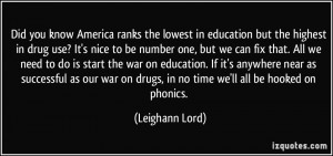 know America ranks the lowest in education but the highest in drug use ...