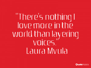 There's nothing I love more in the world than layering voices.. # ...