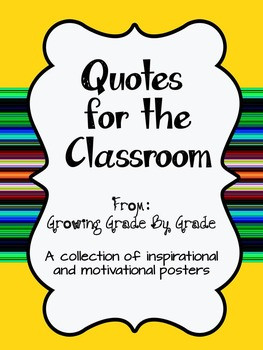 Quotes for the Classroom: A collection of inspirational and ...