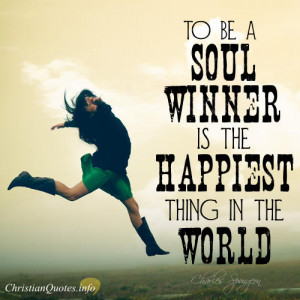 ... charles spurgeon quote 3 joys of soul winning charles spurgeon quote