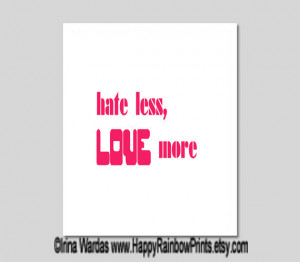 Love More hate less printable, typography download, white and red wall ...