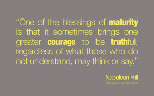One of the blessings of maturity is that it sometimes brings one ...