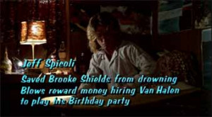 Jeff Spicoli Saved Brooke Shields from drowning Blows reward money ...
