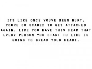 You're So Scared To Get Attached Again