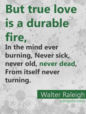 ... , never old, never dead, From itself never turning, ~ Walter Raleigh