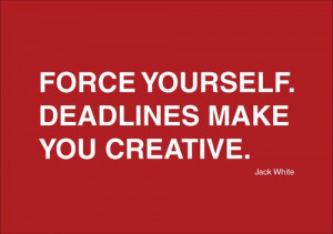 Jack white quote.
