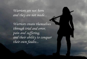 Warriors are not born and they are not made | Anonymous ART of ...