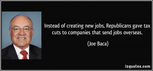 Instead of creating new jobs, Republicans gave tax cuts to companies ...