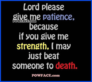 Patience and Strength