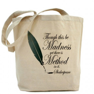 ... Gifts > Funny Bags & Totes > Method In Madness Shakespeare Tote Bag