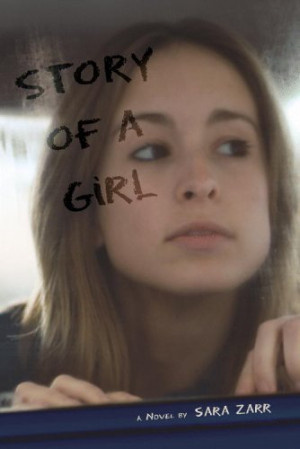 REVIEW: Story of A Girl by Sara Zarr