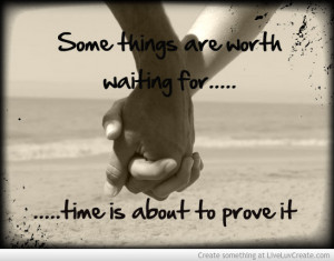 worth waiting for love quotes quotesgram