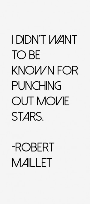 robert-maillet-quotes-14908.png
