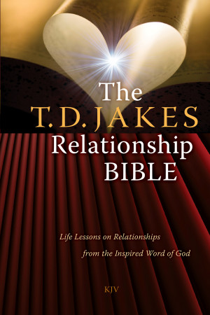 Book Cover Image (jpg): The T.D. Jakes Relationship Bible
