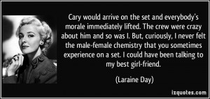 female chemistry that you sometimes experience on a set. I could have ...