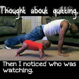 Not quitting!