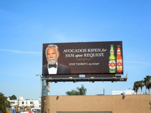 Dos Equis Avocados ripen for him upon request billboard Sunset ...