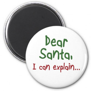 Funny Holiday quotes Santa humor magnets gifts