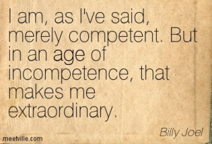 Quotation Billy Joel Age Inspirational Meetville Quotes