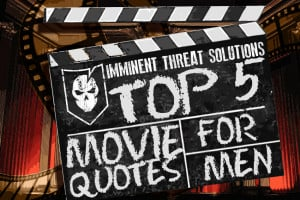 Inspirational Manly Movie Quotes to Get You Fired Up