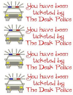 Desk Police tickets~~Free More