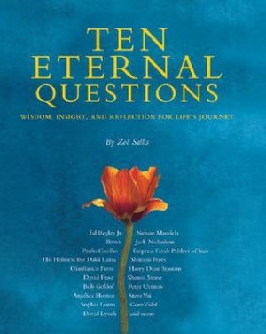 ... Eternal Questions: Wisdom, Insight, and Reflection for Life's Journey