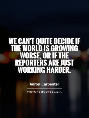 Aaron Carpenter Quotes